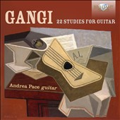 Mario Gangi (1923-2010): 22 Studies for Guitar / Andrea Pace, guitar
