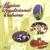 Various Artists: Musica Tradicional Cubana, Vol. 3