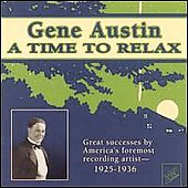 Gene Austin: A Time to Relax