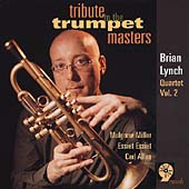 Brian Lynch: Tribute to the Trumpet Masters