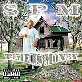 S.P.M./South Park Mexican: Time Is Money [PA]