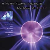 Various Artists: Echoes of Pink: A Tribute to Pink Floyd