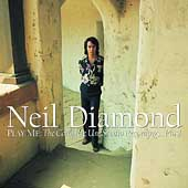 Neil Diamond: Play Me: The Complete Uni Studio Recordings...Plus! [Box]