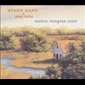 Herbie Mann: Eastern European Roots