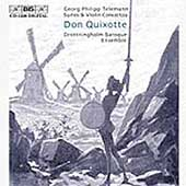 Telemann: Don Quixote Suite, etc / Drottingham Baroque Ensemble