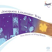 The Best of Play Bach / Jacques Loussier Trio