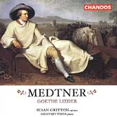 Medtner: Goethe Lieder / Susan Gritton, Geoffrey Tozer