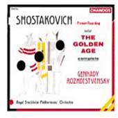 Shostakovich: The Golden Age / Gennady Rozhdestvensky