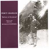 Percy Grainger - Salute to Scotland / Ronald Stevenson