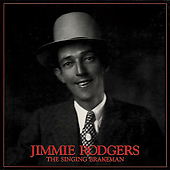 Jimmie Rodgers (Country): The Singing Brakeman [Bear Family] [Box]