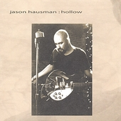 Jason Hausman: Hollow