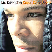 Mr. Kristopher: Super Sonic Boom
