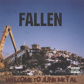 The Fallen: Welcome to Junk Metal