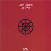 Dave Holland (Bass): Life Cycle