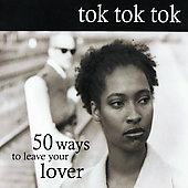 Tok Tok Tok: 50 Ways to Leave Your Lover
