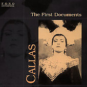 The First Documents - Maria Callas