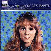 Jackie DeShannon: For You