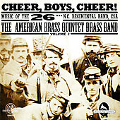 Cheer, Boys, Cheer! / American Brass Quintet