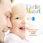 L'effet Mozart - Musique pour les papas...d&egrave;s la grossesse