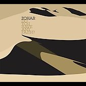 Zohar: Do You Have Any Faith? [Digipak] *