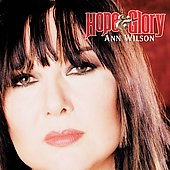 Ann Wilson: Hope & Glory