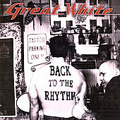 Great White: Back to the Rhythm
