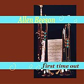 Allen Beeson: First Time Out