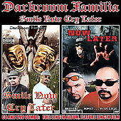 DarkRoom Familia: Smile Now Cry Later [PA]