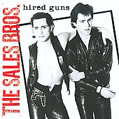Sales Brothers/Hunt Sales/Tony Sales: Hired Guns