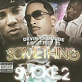 Devin the Dude: Something to Smoke 2 [PA]