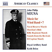 American Classics - Sousa: Music for Wind Band Vol 7 / Brion, Royal Artillery Band