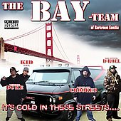 The Bay Team of Darkroom Familia: It's Cold in These Streets [PA]