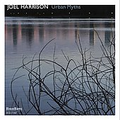 Joel Harrison (Guitar): Urban Myths