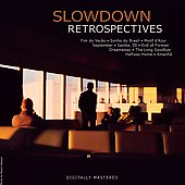 Slowdown: Retrospectives