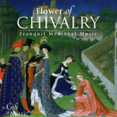 Flower of Chivalry - Tranquill Medieval Music