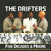 The Drifters (US): Five Decades & Moore