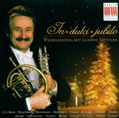 In Dulci Jubilo: Weihnachten mit Ludwig G&#252;ttler