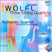 Joseph Wölfl: Three String Quartets, Op. 4