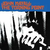 John Mayall: The Turning Point [Bonus Tracks 2001] [Remaster]