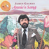 James Galway (Flute): Annie's Song & Other Galway Favorites