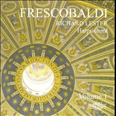 Frescobaldi: Harpsichord Music 1