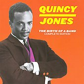 Quincy Jones: The Birth of a Band: Complete Edition