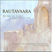 Einojuhani Rautavaara: Before The Icons