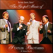 The Statler Brothers: The Gospel Music of the Statler Brothers, Vol. 1