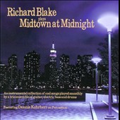 Richard Blake: Midtown at Midnight