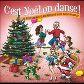 Various Artists: C'Est Noël On Danse !