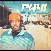 Chyl: All I've Known