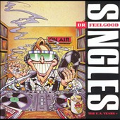 Dr. Feelgood (Pub Rock Band): Singles: The UA Years+