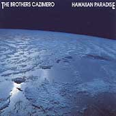 The Brothers Cazimero: Hawaiian Paradise