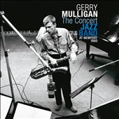 Gerry Mulligan: The Concert Jazz Band: At Newport 1960
